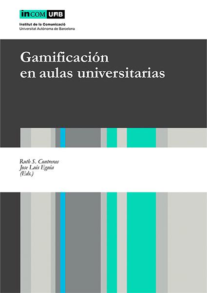 """Portada del libro """"gamificación en las aulas universitarias"""""""
